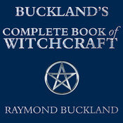 Buckland's Complete Book of Witchcraft, by Gildart Jackson