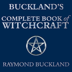 Buckland's Complete Book of Witchcraft Audiobook, by Raymond Buckland