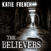 The Believers Audiobook, by Carla Mercer-Meyer