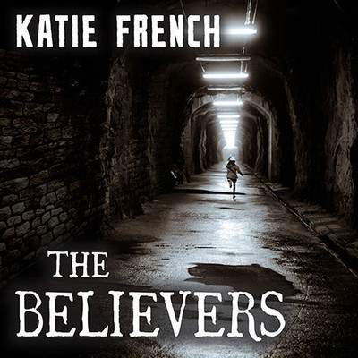 The Believers: The Breeders Book Two Audiobook, by Katie French