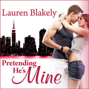 Pretending He's Mine Audiobook, by Lauren Blakely