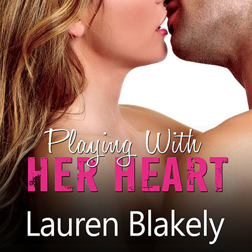 Printable Playing with Her Heart Audiobook Cover Art