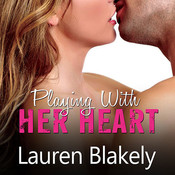 Playing with Her Heart Audiobook, by Lauren Blakely