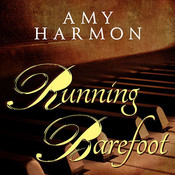 Running Barefoot Audiobook, by Amy Harmon