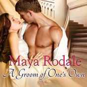 A Groom of One's Own, by Maya Rodale, Carolyn Morris