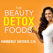 The Beauty Detox Foods: Discover the Top 50 Beauty Foods That Will Transform Your Body and Reveal a More Beautiful You Audiobook, by Kimberly Snyder