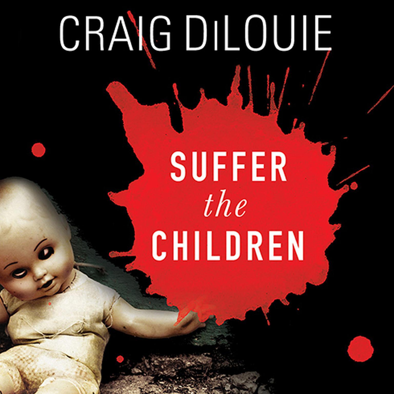 Printable Suffer the Children: A Novel of Terror Audiobook Cover Art