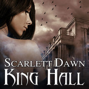 King Hall, by Chandra Skyye, Scarlett Dawn