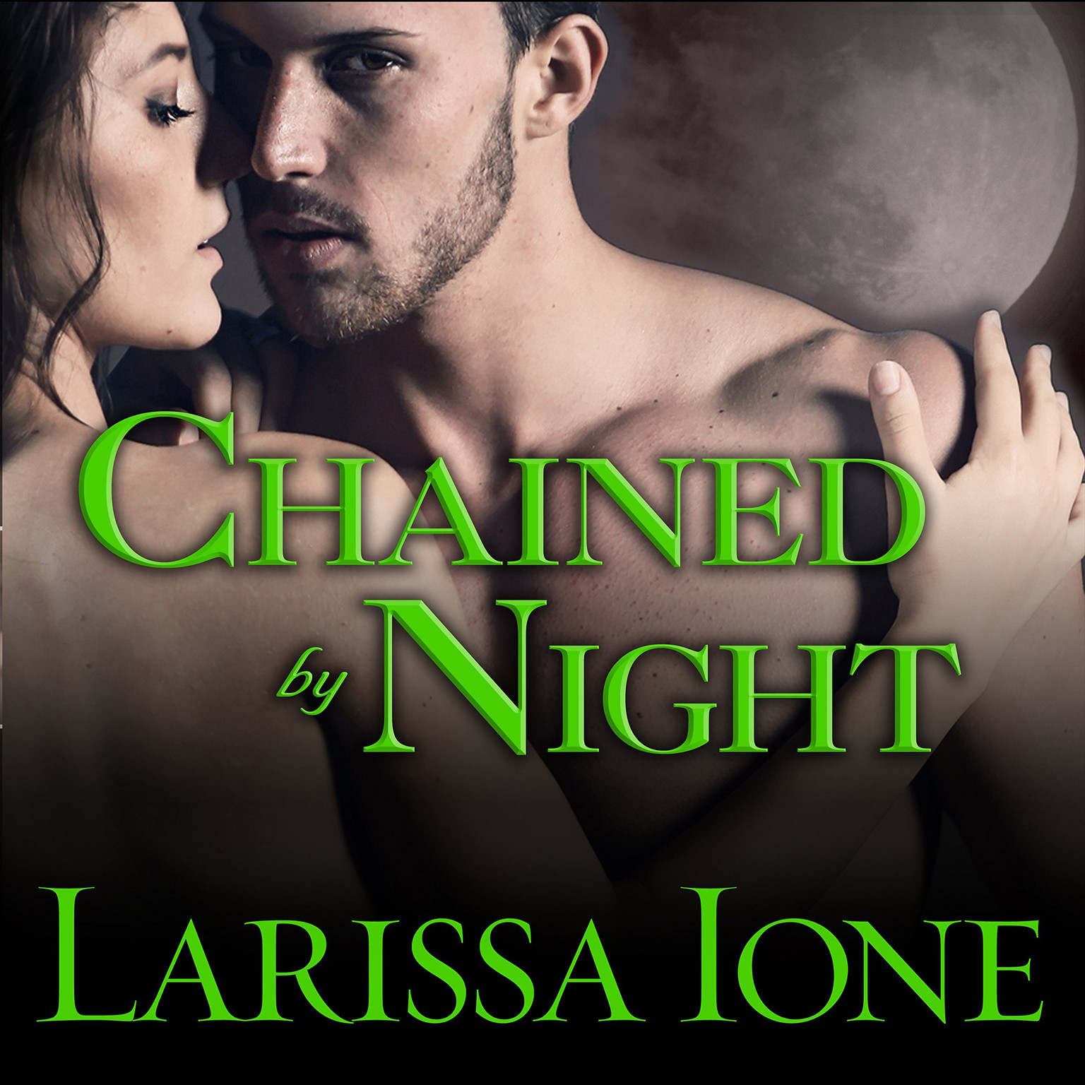 Printable Chained by Night Audiobook Cover Art