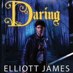 Daring Audiobook, by Elliott James