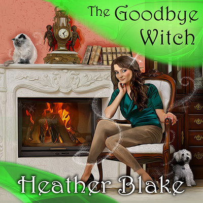 The Goodbye Witch: A Wishcraft Mystery Audiobook, by