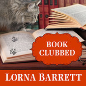 Book Clubbed, by Lorna Barrett