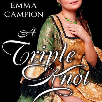 A Triple Knot Audiobook, by Emma Campion