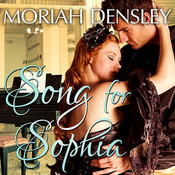 Song for Sophia Audiobook, by Moriah Densley