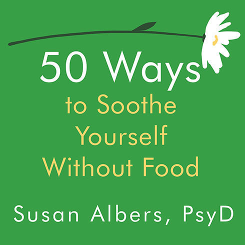 Printable 50 Ways to Soothe Yourself Without Food Audiobook Cover Art