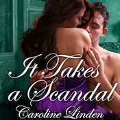 It Takes a Scandal, by Caroline Linden
