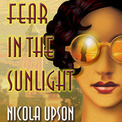 Fear in the Sunlight, by Nicola Upson