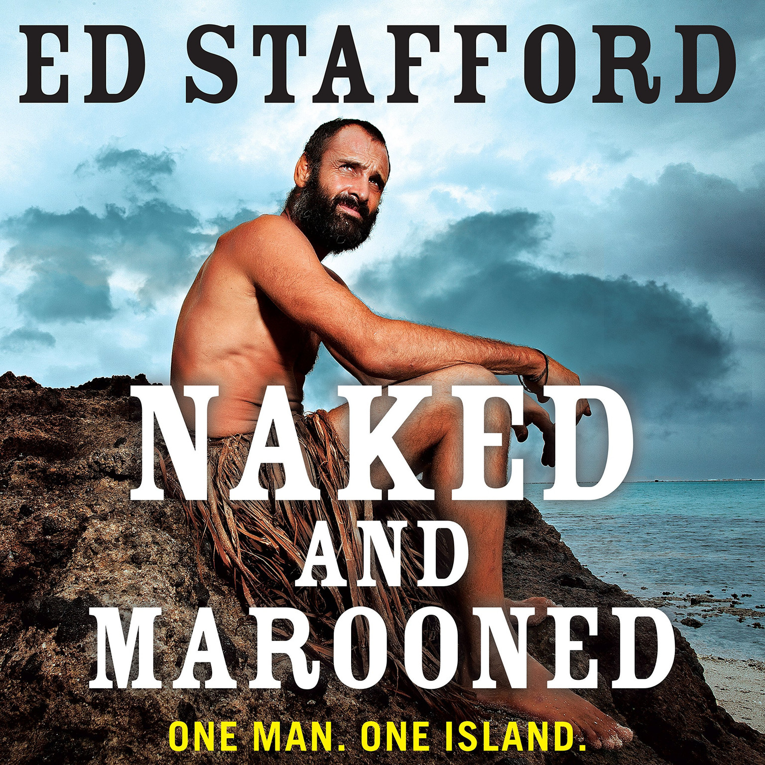 Printable Naked and Marooned: One Man. One Island. One Epic Survival Story. Audiobook Cover Art