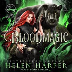 Bloodmagic Audiobook, by Helen Harper