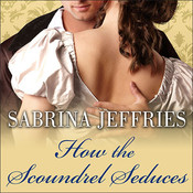 How the Scoundrel Seduces, by Sabrina Jeffries, Corrie James