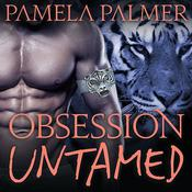 Obsession Untamed: A Feral Warriors Novel Audiobook, by Pamela Palmer