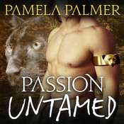 Passion Untamed: A Feral Warriors Novel, by Pamela Palmer