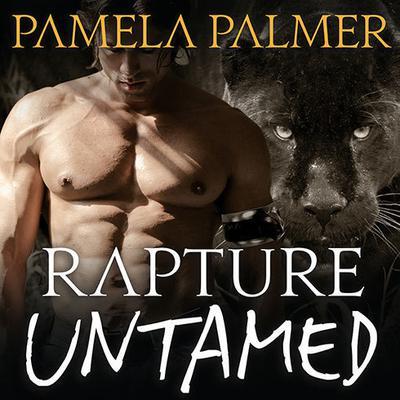 Rapture Untamed: A Feral Warriors Novel Audiobook, by Pamela Palmer