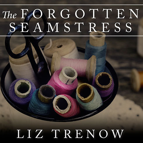 Printable The Forgotten Seamstress Audiobook Cover Art