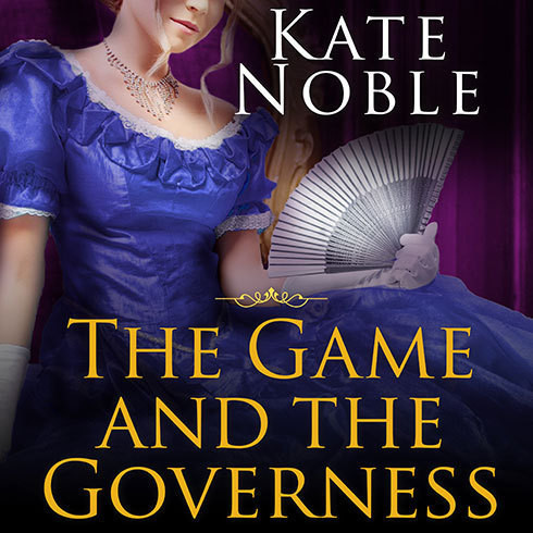 Printable The Game and the Governess Audiobook Cover Art