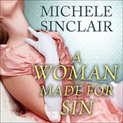 A Woman Made for Sin Audiobook, by Michele Sinclair