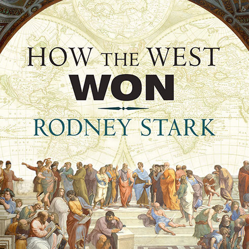 Printable How the West Won: The Neglected Story of the Triumph of Modernity Audiobook Cover Art