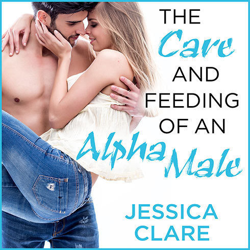Printable The Care and Feeding of an Alpha Male Audiobook Cover Art