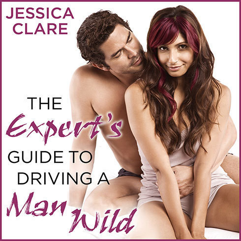 Printable The Expert's Guide to Driving a Man Wild Audiobook Cover Art
