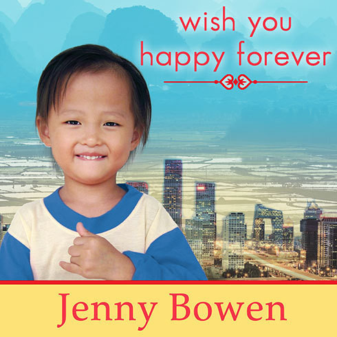 Printable Wish You Happy Forever: What China's Orphans Taught Me About Moving Mountains Audiobook Cover Art
