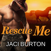 Rescue Me Audiobook, by Jaci Burton