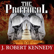 The Protocol: A James Acton Thriller Audiobook, by J. Robert Kennedy