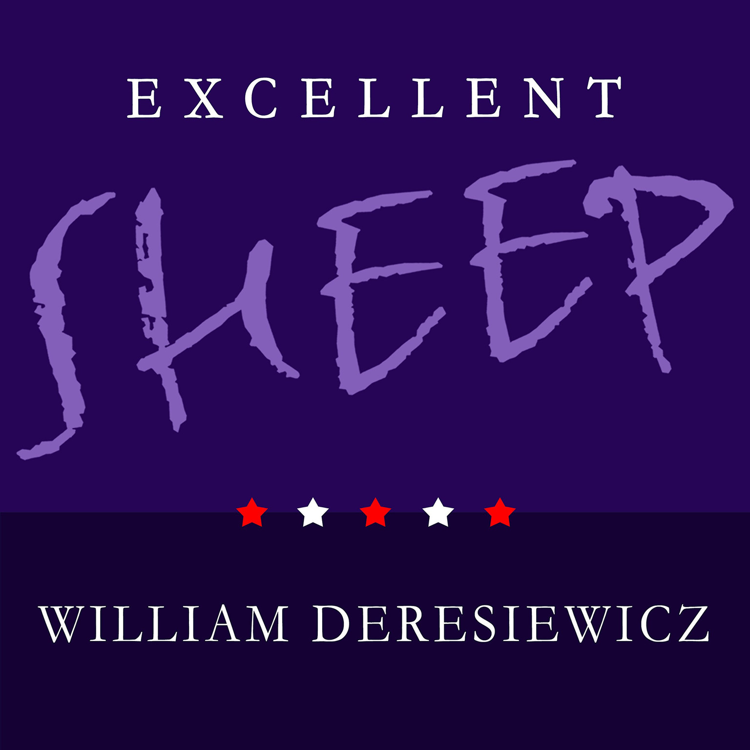 Printable Excellent Sheep: The Miseducation of the American Elite and the Way to a Meaningful Life Audiobook Cover Art