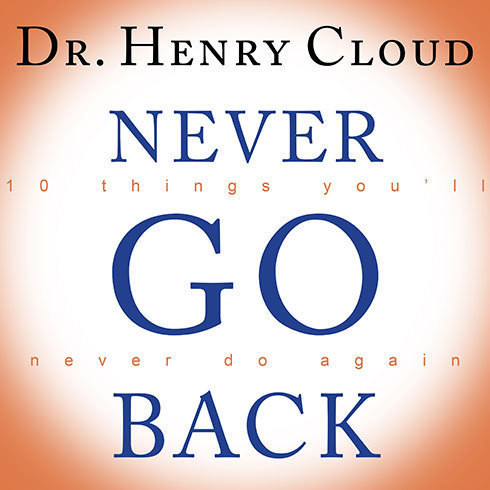 Printable Never Go Back: 10 Things You'll Never Do Again Audiobook Cover Art