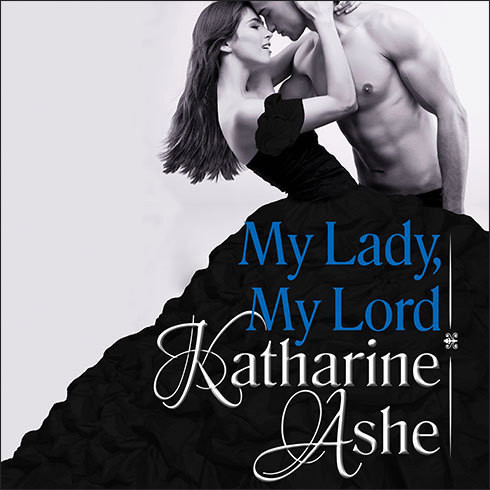 Printable My Lady, My Lord Audiobook Cover Art
