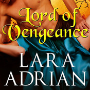 Lord of Vengeance, by Lara Adrian, Antony Ferguson