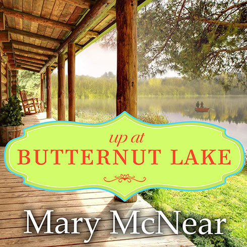 Printable Up at Butternut Lake: A Novel Audiobook Cover Art