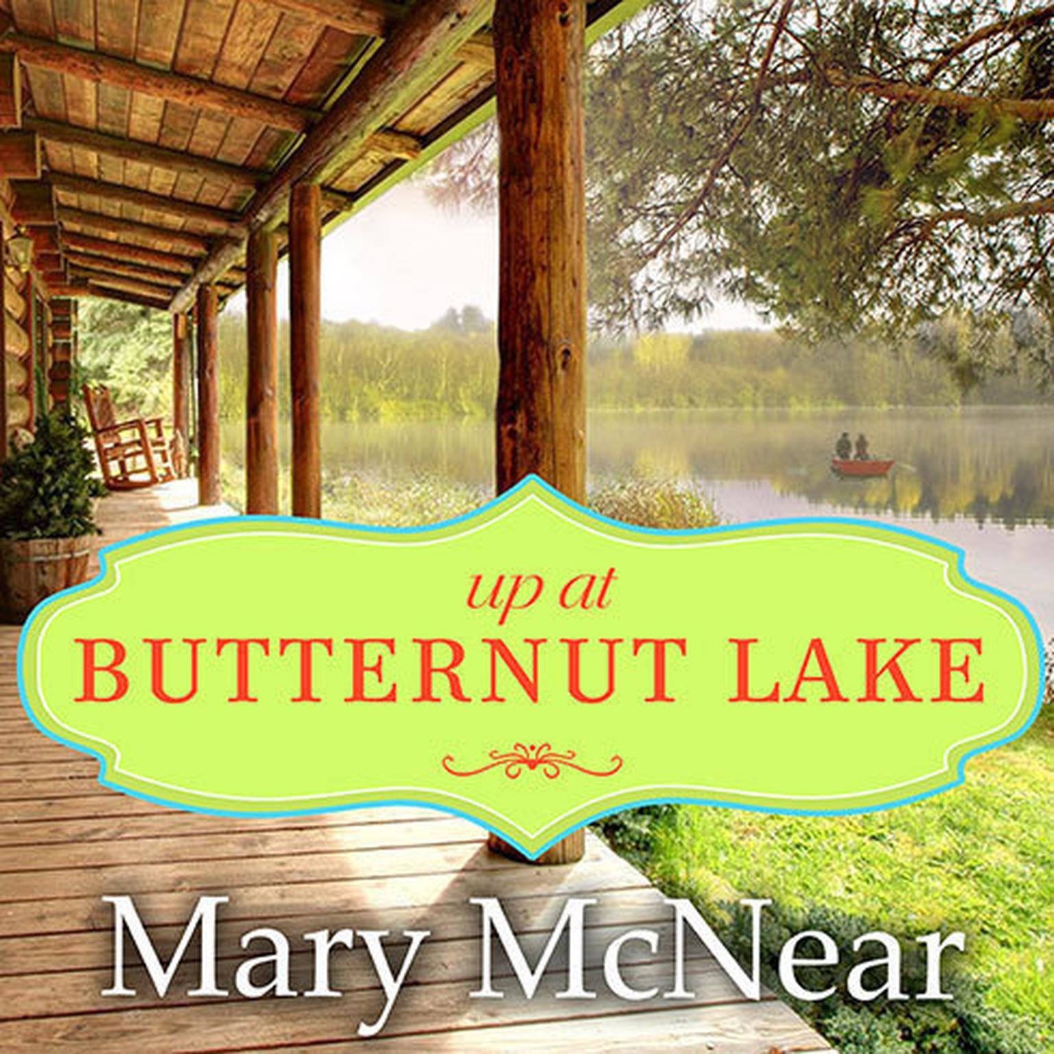 Printable Up at Butternut Lake: A Novel Audiobook Cover Art