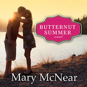 Butternut Summer Audiobook, by Mary McNear