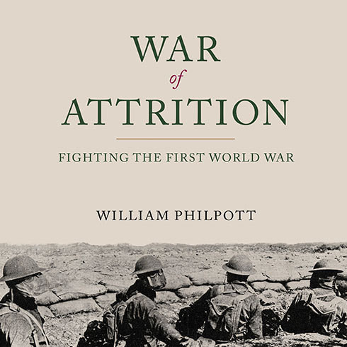 Printable War of Attrition: Fighting the First World War Audiobook Cover Art