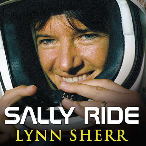 Printable Sally Ride: America's First Woman in Space Audiobook Cover Art