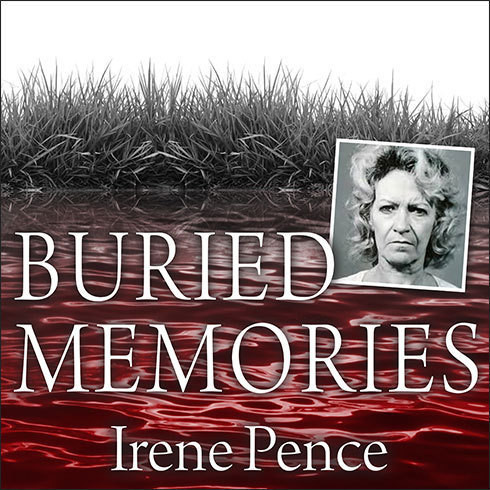 Printable Buried Memories: The Bloody Crimes and Execution of the Texas Black Widow Audiobook Cover Art