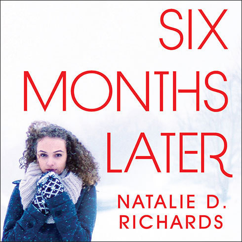 Printable Six Months Later Audiobook Cover Art