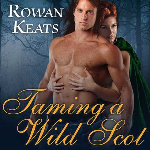 Printable Taming a Wild Scot: A Claimed by the Highlander Novel Audiobook Cover Art