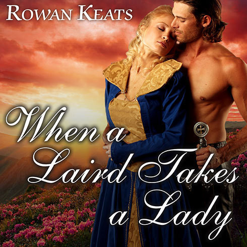 Printable When a Laird Takes a Lady: A Claimed by the Highlander Novel Audiobook Cover Art
