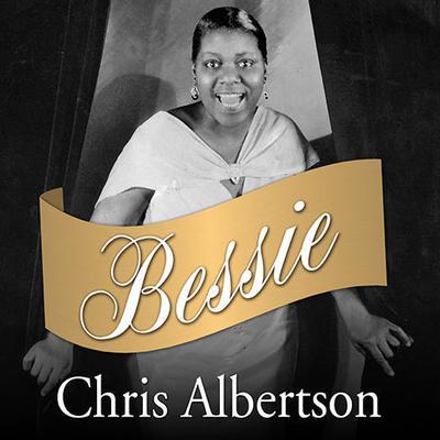 Bessie Audiobook, by Chris Albertson
